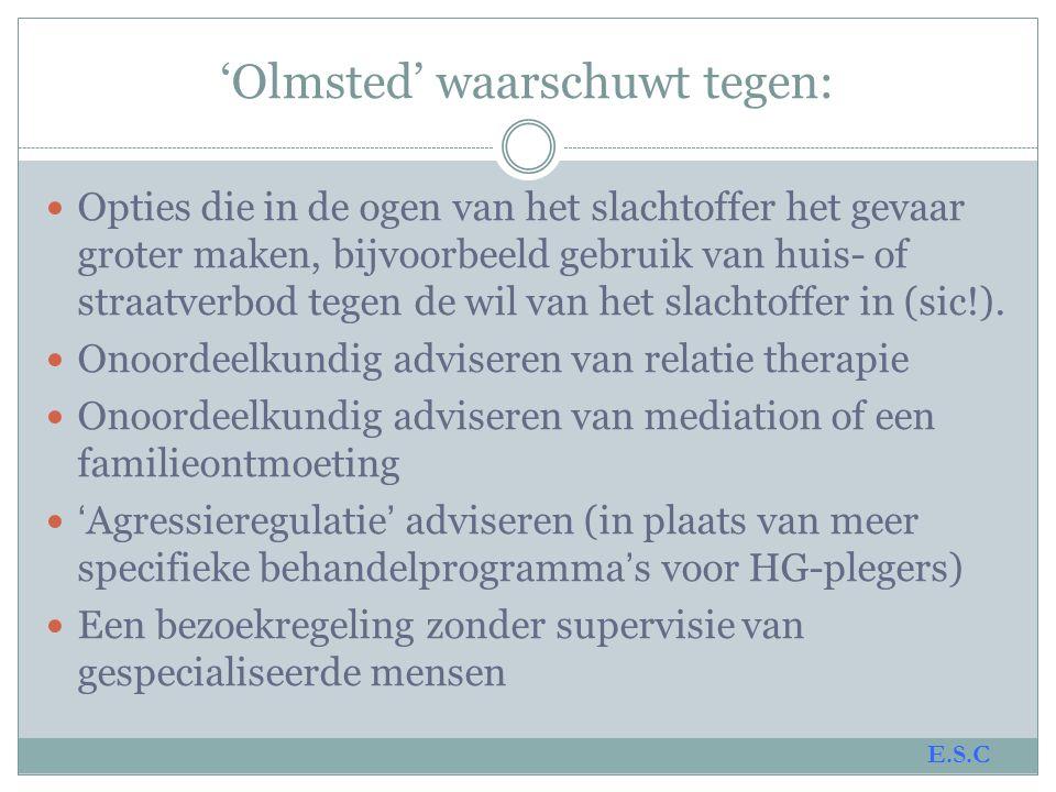 'Olmsted' waarschuwt tegen: