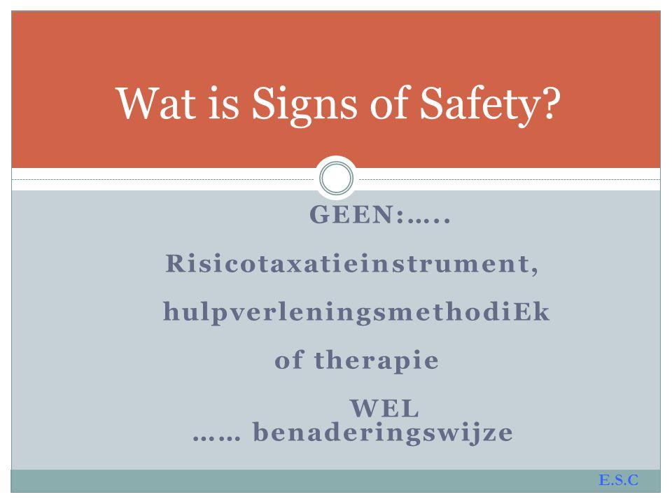 Risicotaxatieinstrument, hulpverleningsmethodiEk
