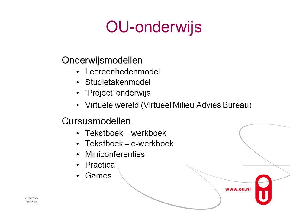 OU-onderwijs Onderwijsmodellen Cursusmodellen Leereenhedenmodel