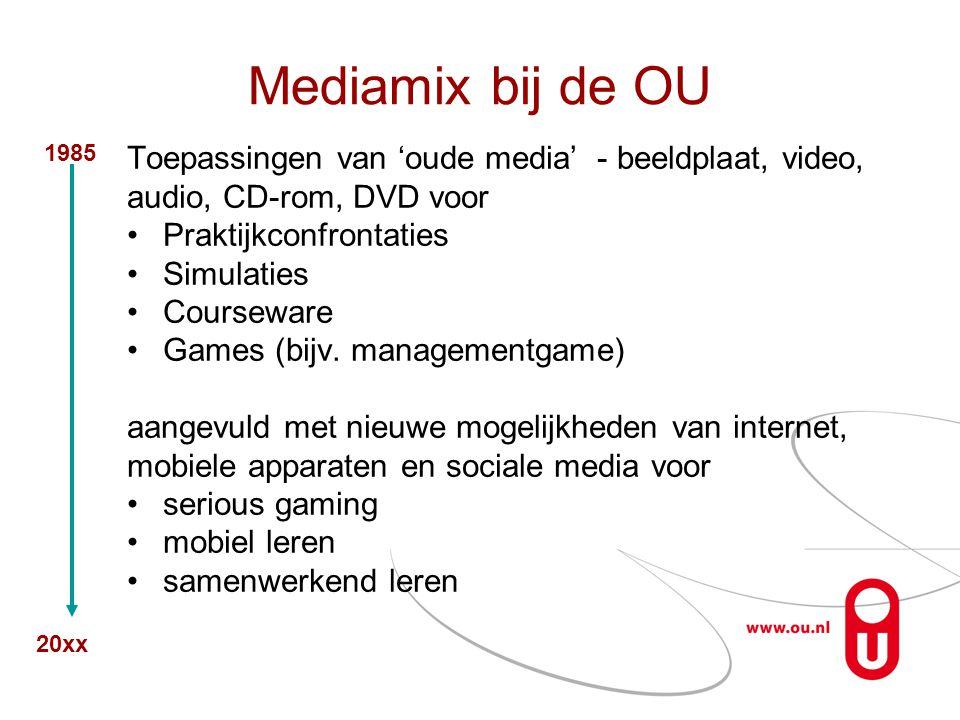 Mediamix bij de OU Toepassingen van 'oude media' - beeldplaat, video,