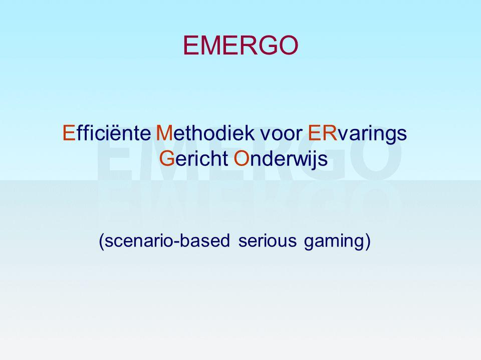 EMERGO Efficiënte Methodiek voor ERvarings Gericht Onderwijs