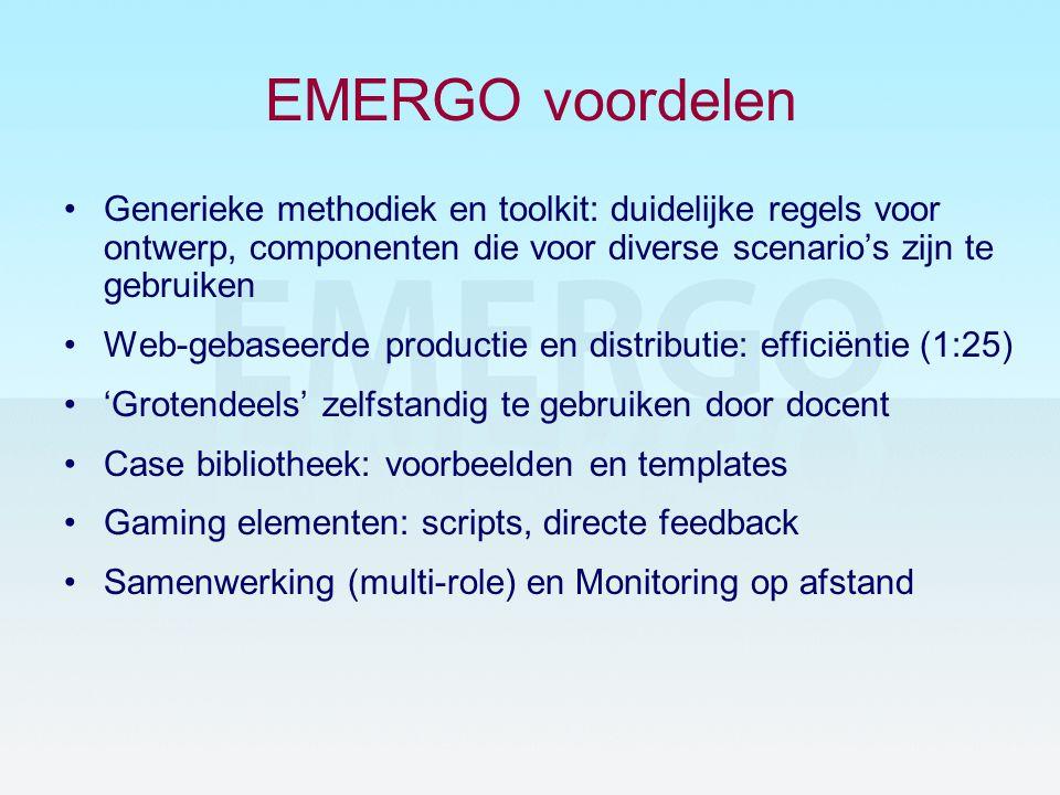 EMERGO voordelen Generieke methodiek en toolkit: duidelijke regels voor ontwerp, componenten die voor diverse scenario's zijn te gebruiken.