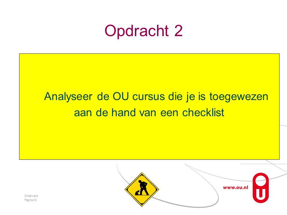 Opdracht 2 Analyseer de OU cursus die je is toegewezen