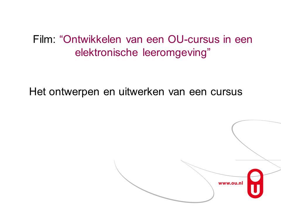 Film: Ontwikkelen van een OU-cursus in een elektronische leeromgeving