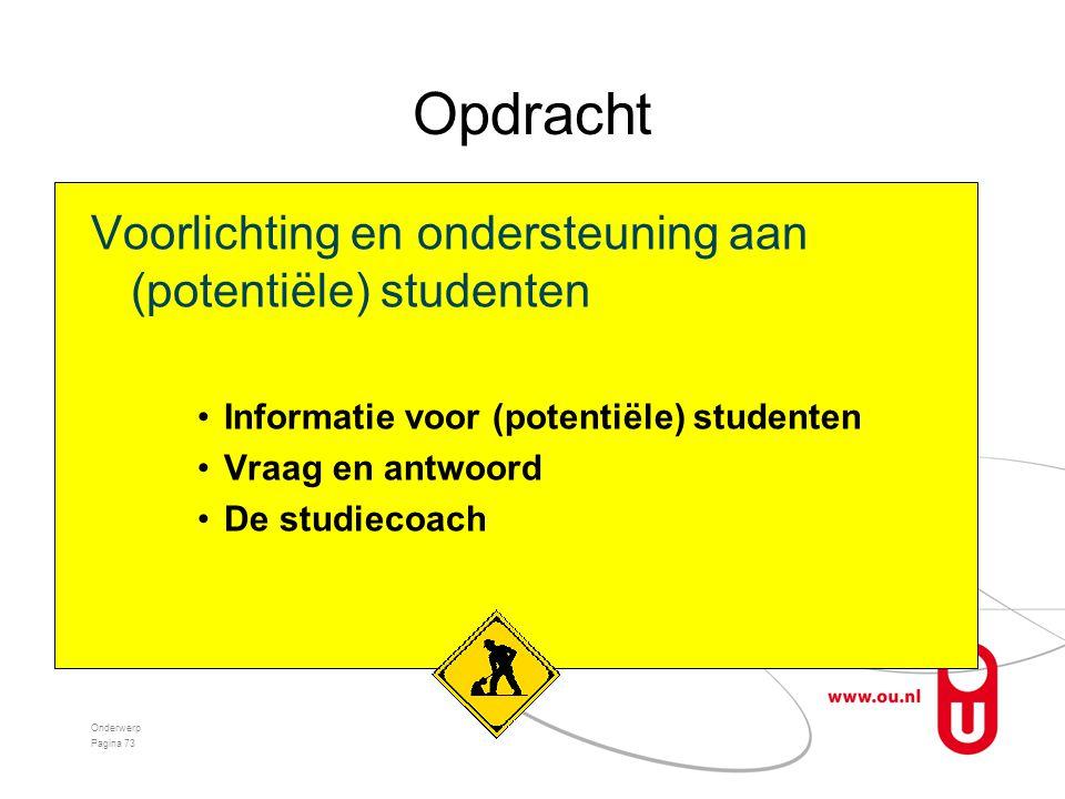 Opdracht Voorlichting en ondersteuning aan (potentiële) studenten