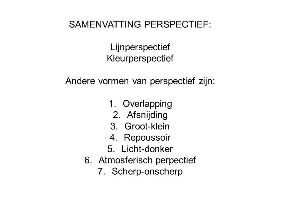 SAMENVATTING PERSPECTIEF: Lijnperspectief Kleurperspectief