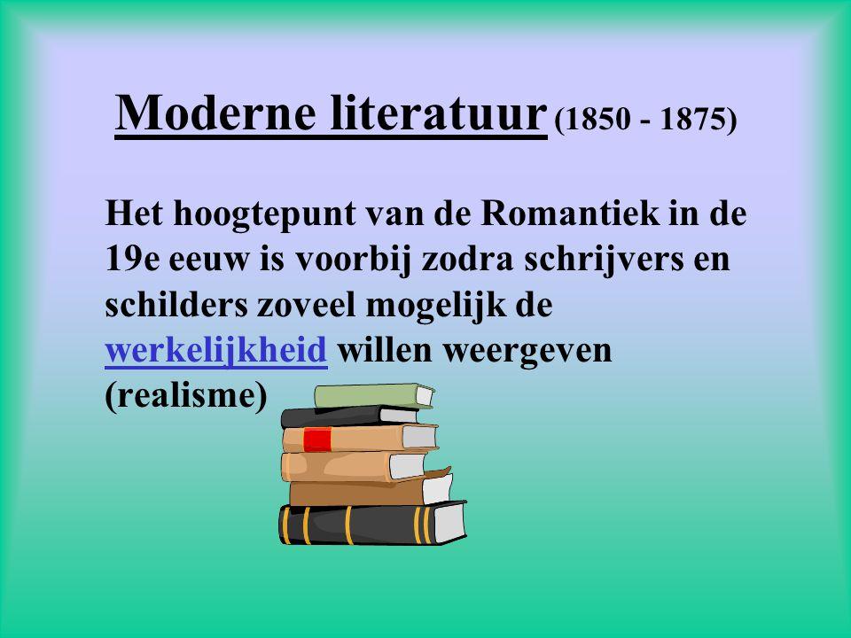 Moderne literatuur (1850 - 1875)