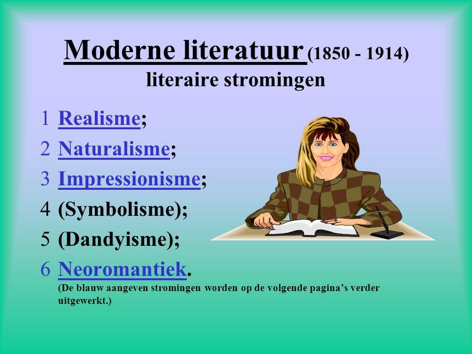 Moderne literatuur (1850 - 1914) literaire stromingen