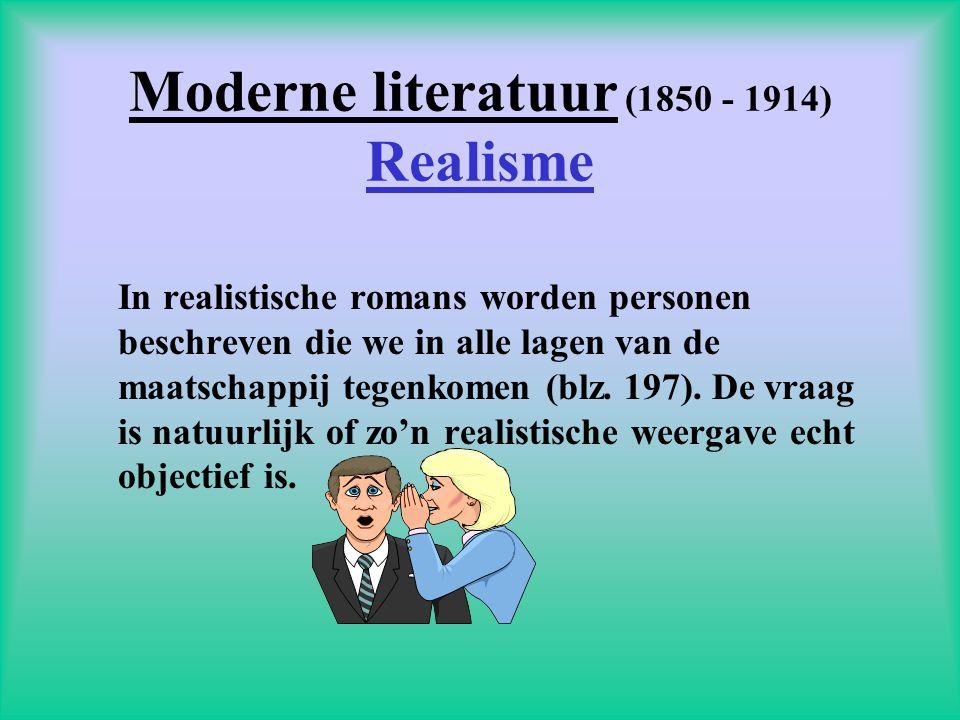 Moderne literatuur (1850 - 1914) Realisme
