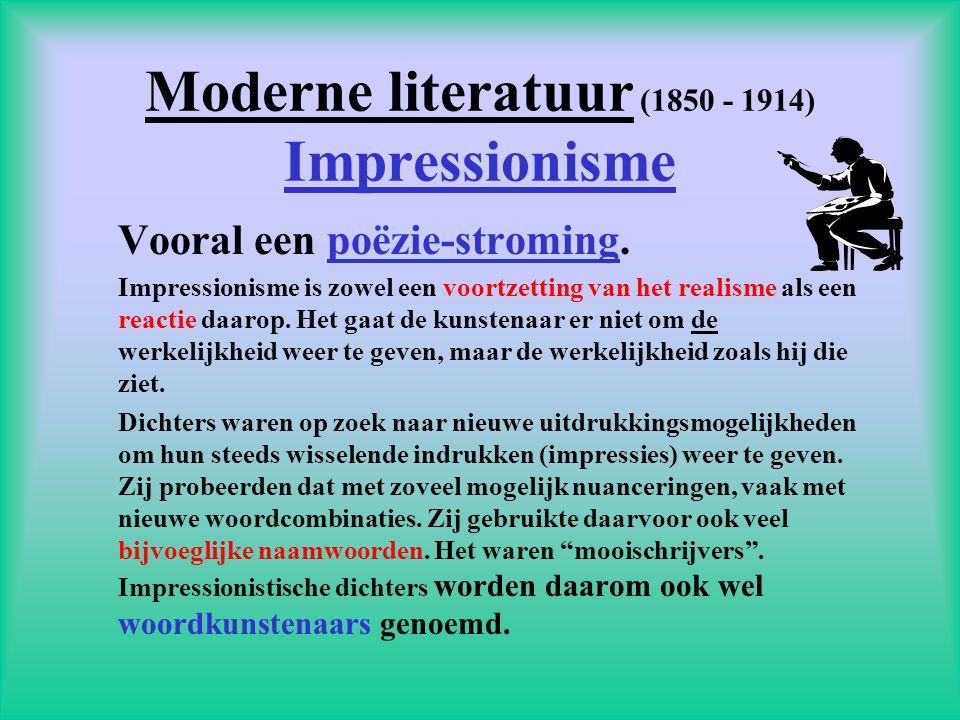 Moderne literatuur (1850 - 1914) Impressionisme