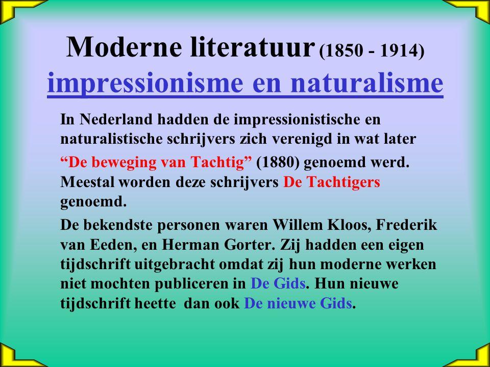 Moderne literatuur (1850 - 1914) impressionisme en naturalisme