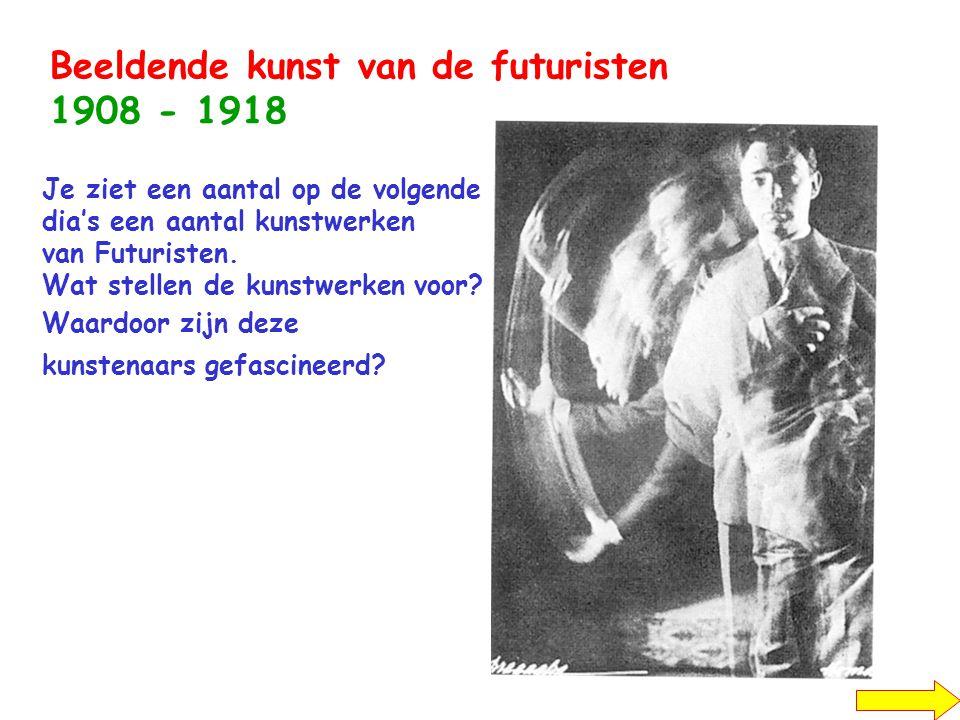 Beeldende kunst van de futuristen 1908 - 1918