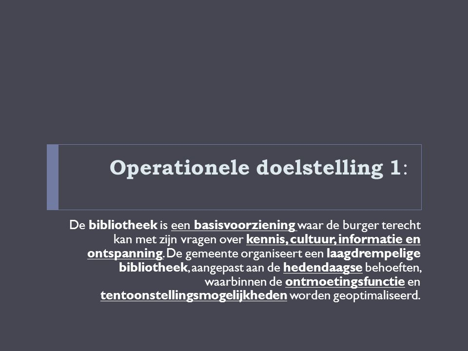 Operationele doelstelling 1: