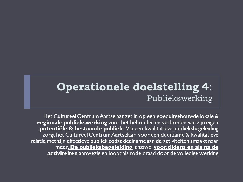 Operationele doelstelling 4: Publiekswerking