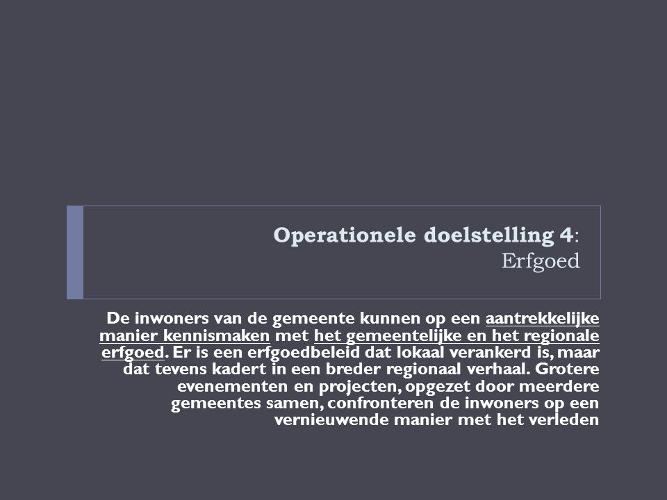 Operationele doelstelling 4: Erfgoed