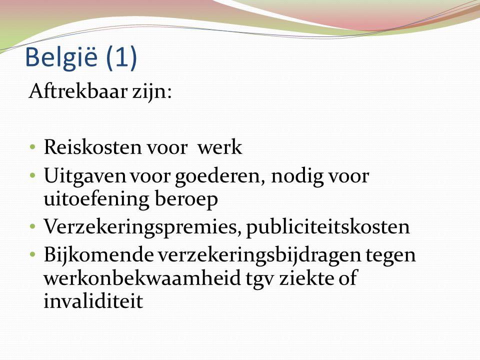 België (1) Aftrekbaar zijn: Reiskosten voor werk