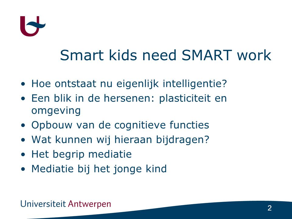 Smart kids need SMART work