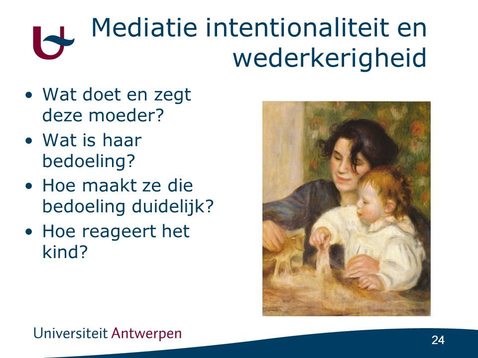Mediatie intentionaliteit en wederkerigheid
