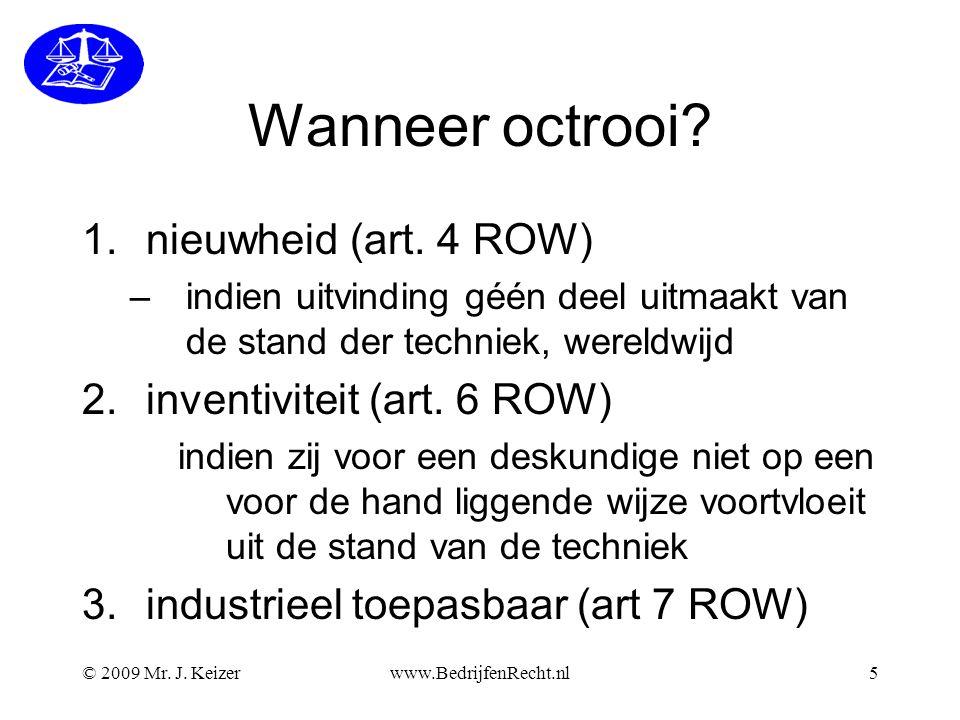 Wanneer octrooi nieuwheid (art. 4 ROW) inventiviteit (art. 6 ROW)