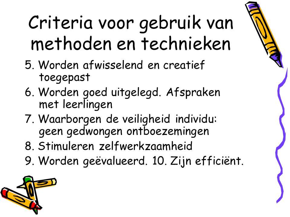 Criteria voor gebruik van methoden en technieken