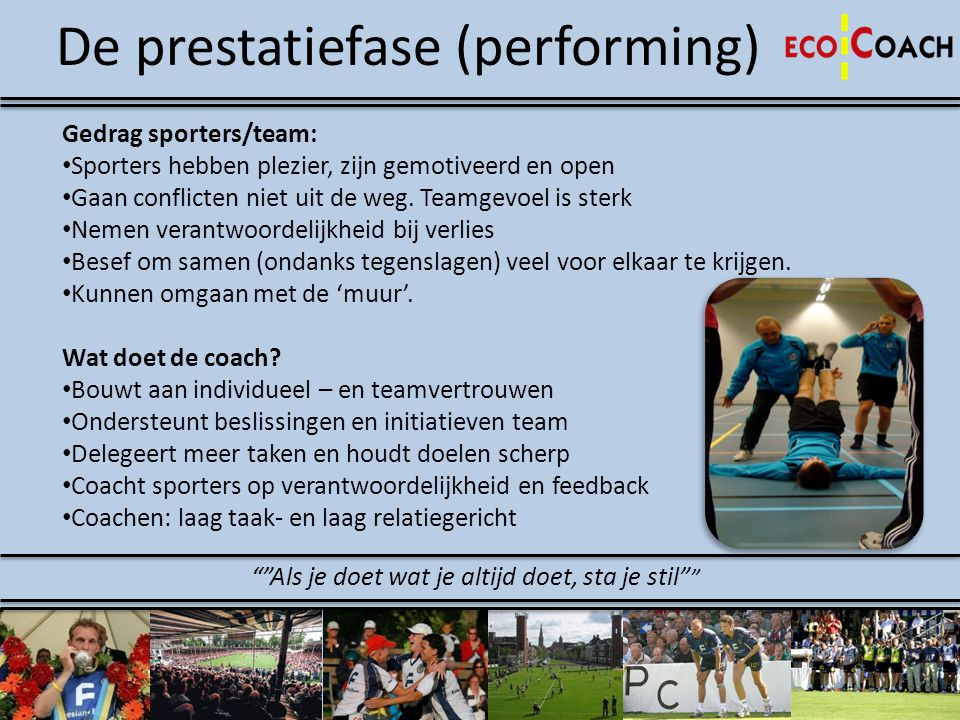 De prestatiefase (performing)
