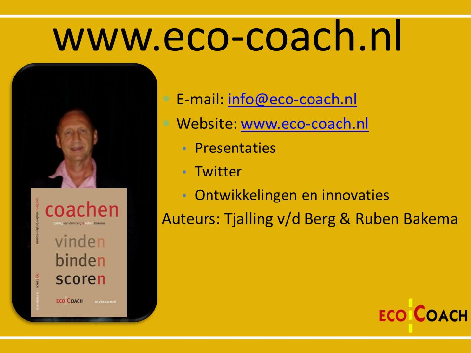 www.eco-coach.nl E-mail: info@eco-coach.nl Website: www.eco-coach.nl