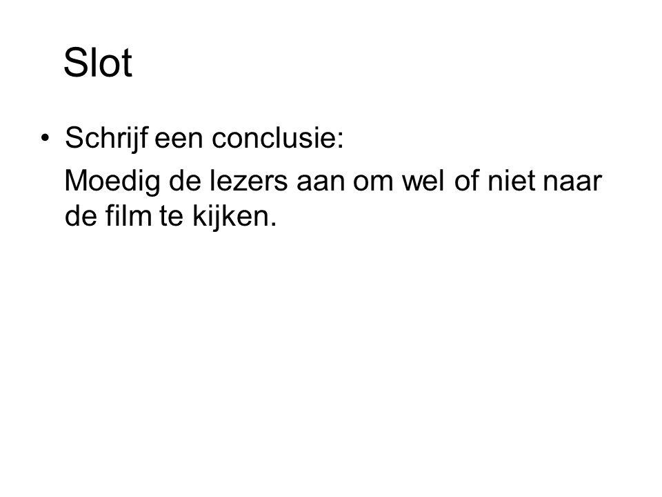 Slot Schrijf een conclusie: