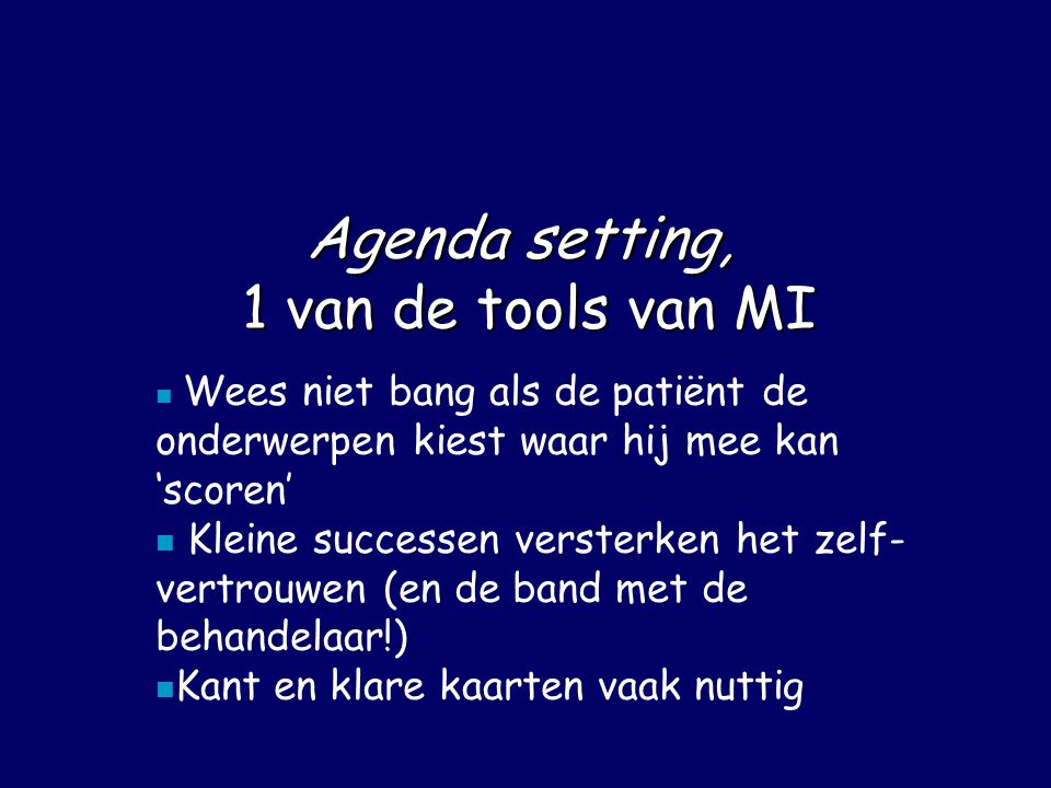 Agenda setting, 1 van de tools van MI