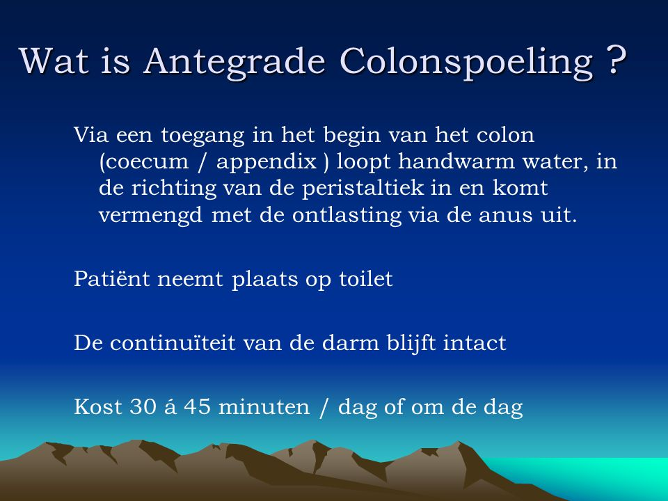Wat is Antegrade Colonspoeling