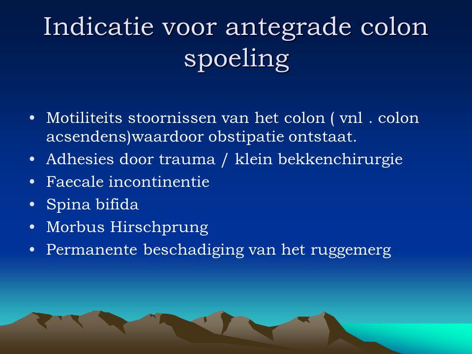 Indicatie voor antegrade colon spoeling