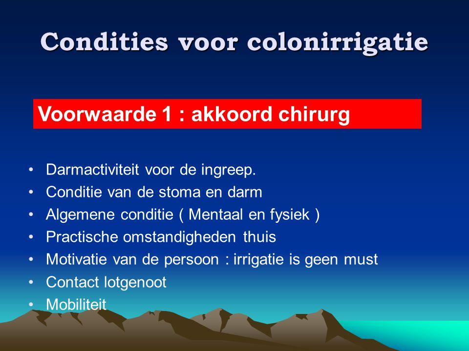 Condities voor colonirrigatie