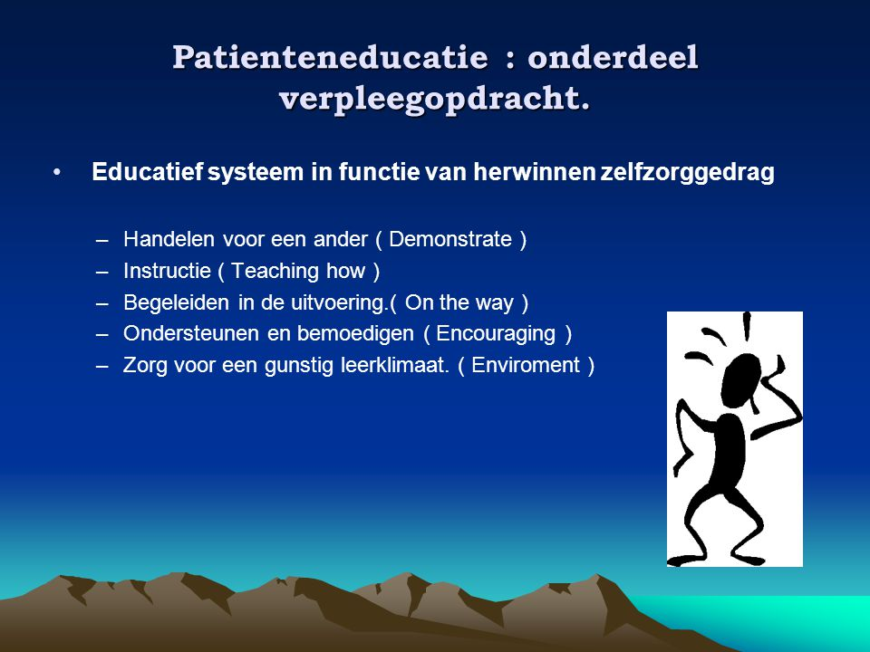 Patienteneducatie : onderdeel verpleegopdracht.