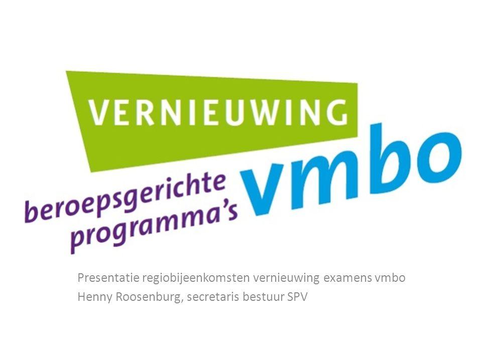 Presentatie regiobijeenkomsten vernieuwing examens vmbo