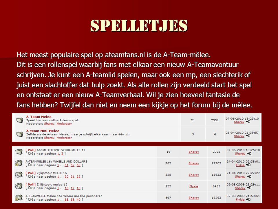 Spelletjes Het meest populaire spel op ateamfans.nl is de A-Team-mêlee. Dit is een rollenspel waarbij fans met elkaar een nieuw A-Teamavontuur.
