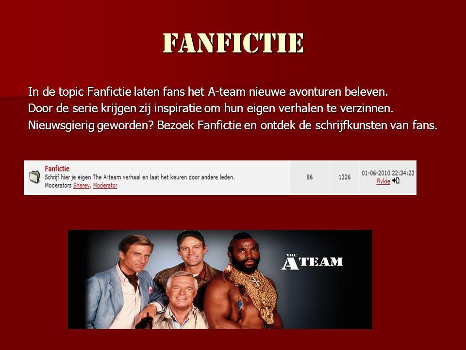 Fanfictie In de topic Fanfictie laten fans het A-team nieuwe avonturen beleven.