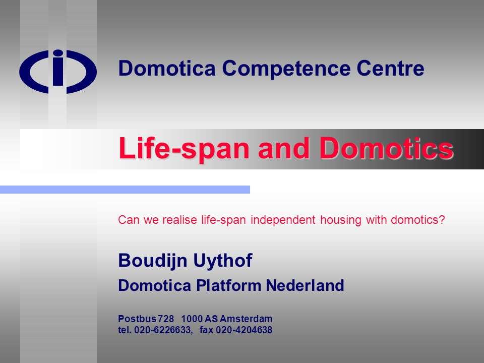 Life-span and Domotics