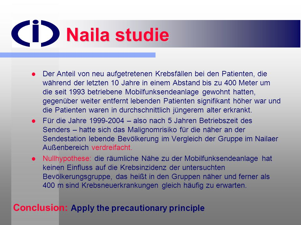 Naila studie Conclusion: Apply the precautionary principle
