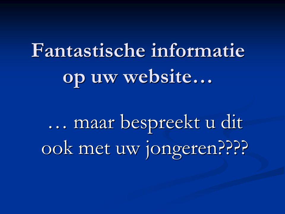 Fantastische informatie op uw website…