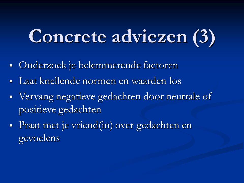 Concrete adviezen (3) Onderzoek je belemmerende factoren