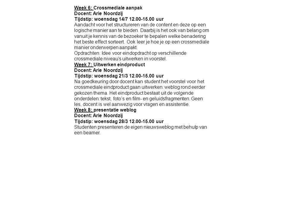 Week 6: Crossmediale aanpak