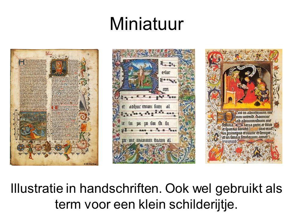 Miniatuur Illustratie in handschriften. Ook wel gebruikt als term voor een klein schilderijtje.