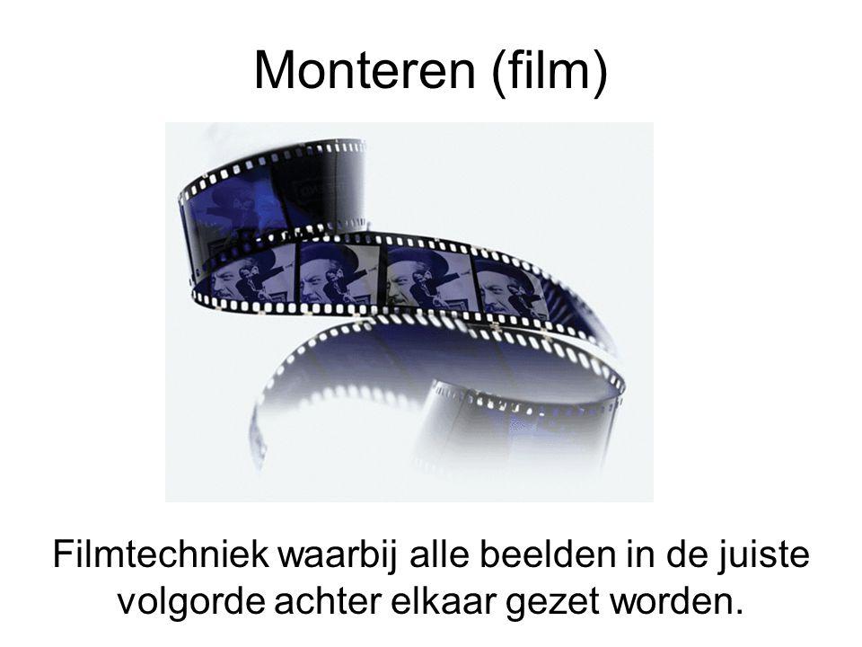 Monteren (film) Filmtechniek waarbij alle beelden in de juiste volgorde achter elkaar gezet worden.