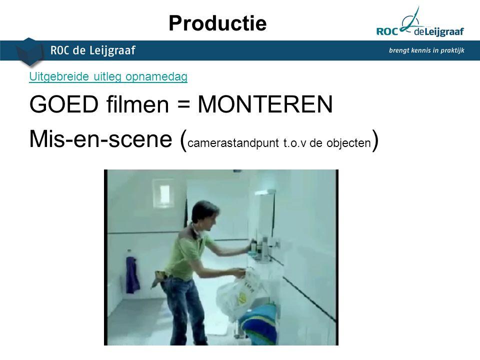 Mis-en-scene (camerastandpunt t.o.v de objecten)