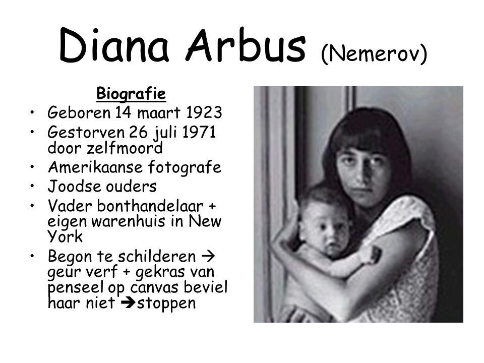 Diana Arbus (Nemerov) Biografie Geboren 14 maart 1923