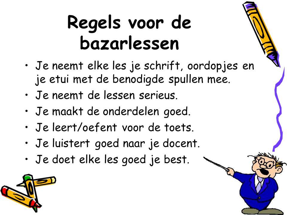 Regels voor de bazarlessen