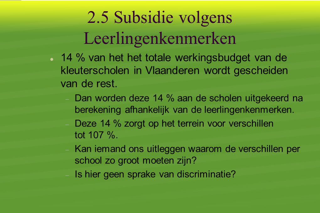 2.5 Subsidie volgens Leerlingenkenmerken