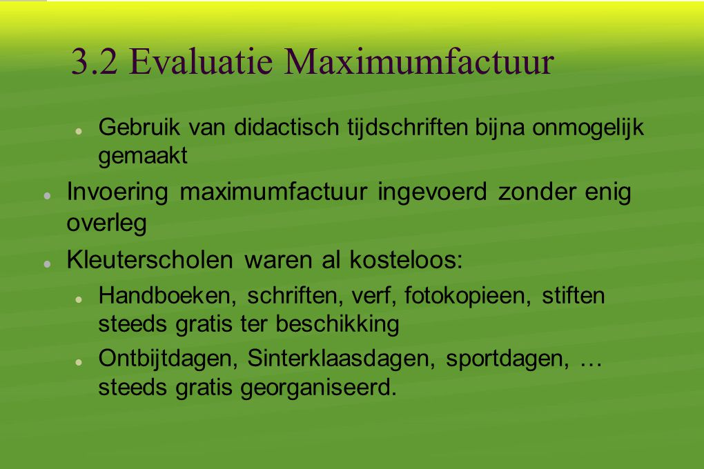 3.2 Evaluatie Maximumfactuur