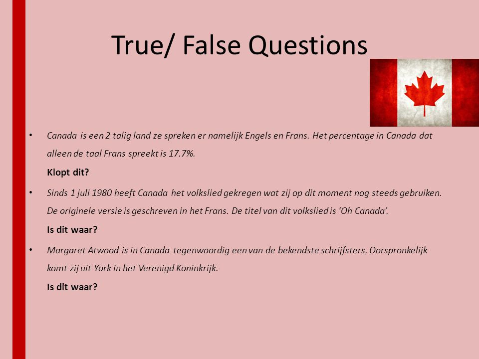 True/ False Questions