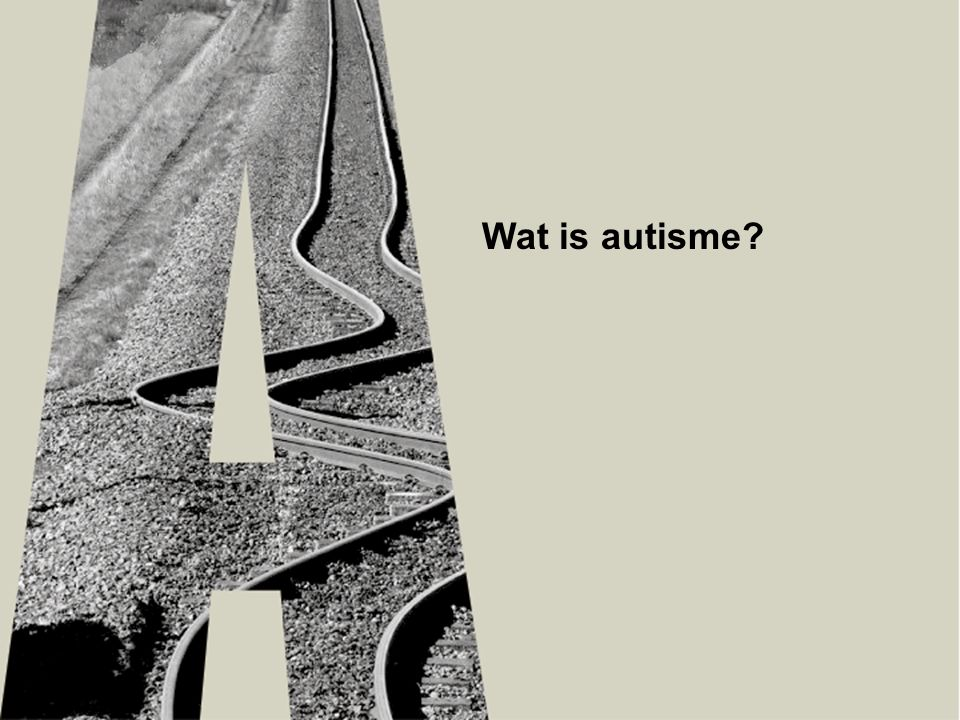 Wat is autisme