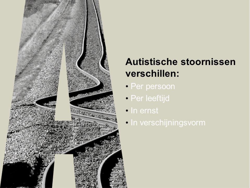 Autistische stoornissen verschillen: